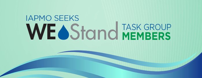 IAPMO Seeks WE•Stand Task Group Members